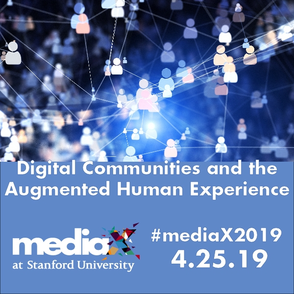 mediaX2019 Conference: Digital Communities and the Augmented