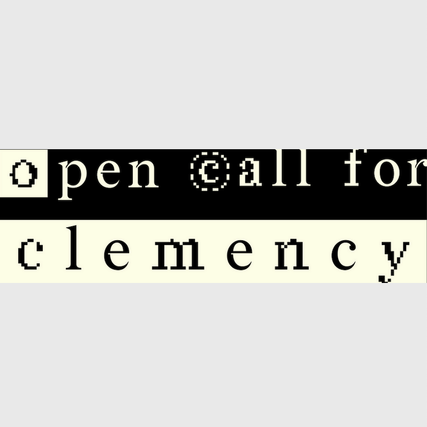 Open Call for Clemency