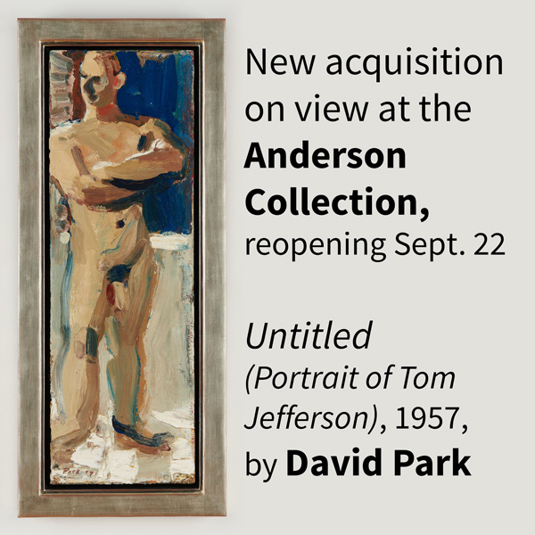 New acquisition on view at the Anderson Collection, reopening Sept. 22. Untitled (Portrait of Tome Jefferson, 1957, by David Park